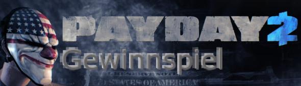 Payday 2 Gewinnspiel Teaser